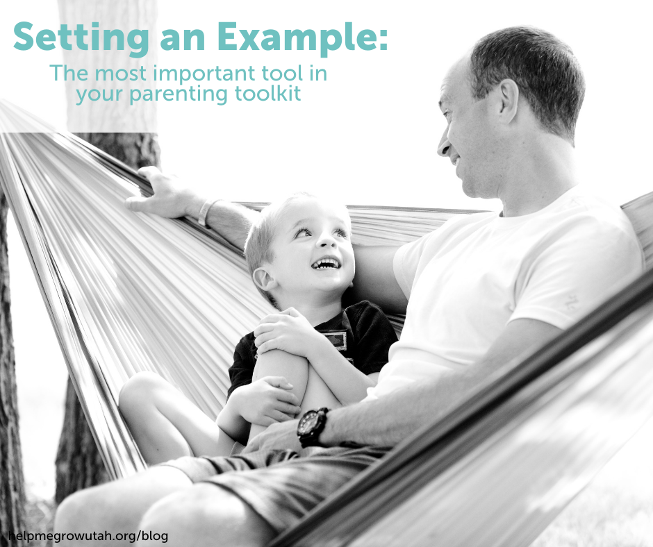 Setting an Example: The most important tool in your parenting toolkit