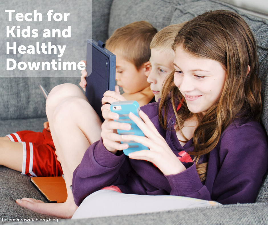 Guest Post: Tech for Kids and Healthy Downtime