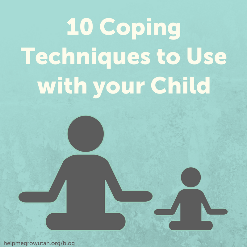 10 Coping Techniques to Use with your Child