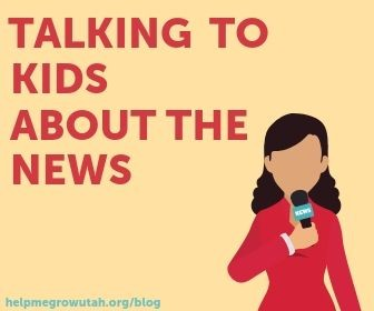 How to Talk to Your Children About the News