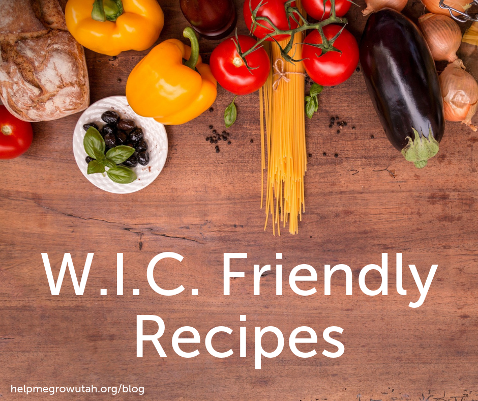 WIC - Friendly Recipes